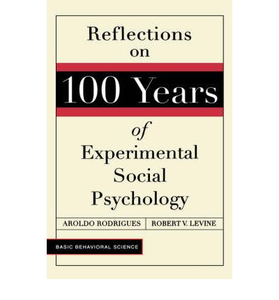 history of social psychology As a scientific discipline, social psychology is only a bit older than one hundred years, with most of the growth occurring during the past five decades (mcgarty.