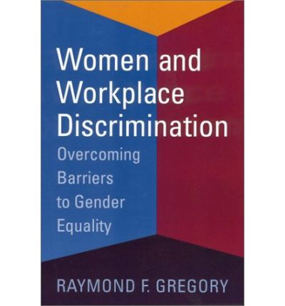 workplace discrimination of women Gender discrimination in the workplace from a male & female perspective these two employees in the non-profit sector share their experience with sexism.