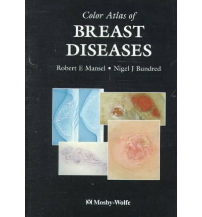 PDA-Buch herunterladen Color Atlas of Breast Diseases 0815157568 by Robert E Mansel, Mansel PDF