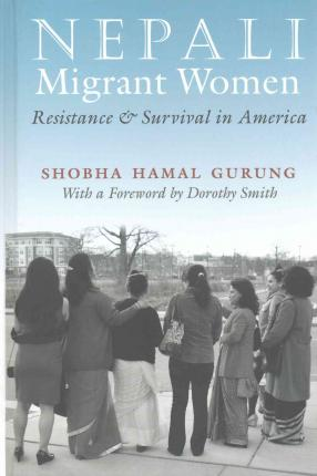 Ebook txt scarica ita Nepali Migrant Women : Resistance and Survival in America by Shobha Hamal Gurung 9780815634133 in Italian PDF ePub