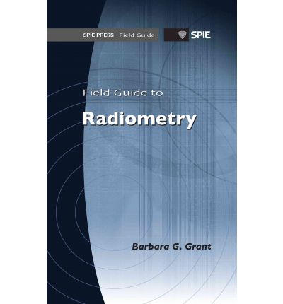 Field Guide to Radiometry