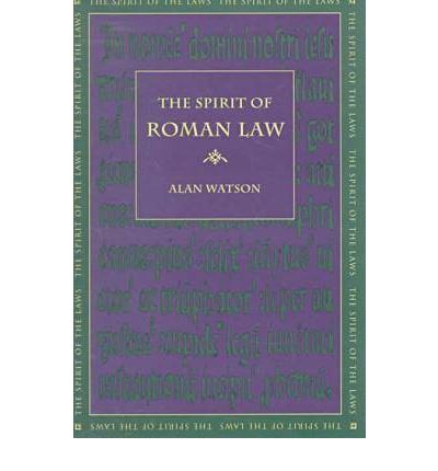 The Spirit of Roman Law