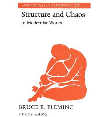 Structure and Chaos in Modernist Works