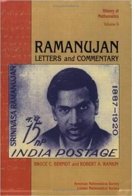 Ramanujan : Letters and Commentary