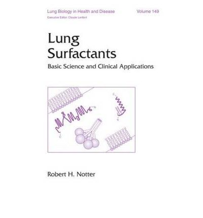 Lung Surfactants : Basic Science and Clinical Applications