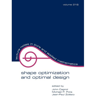 Shape Optimization and Optimal Design : Proceedings of the IFIP Conference