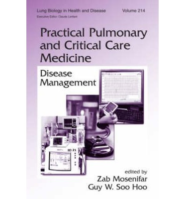 Practical Pulmonary and Critical Care Medicine : Disease Management