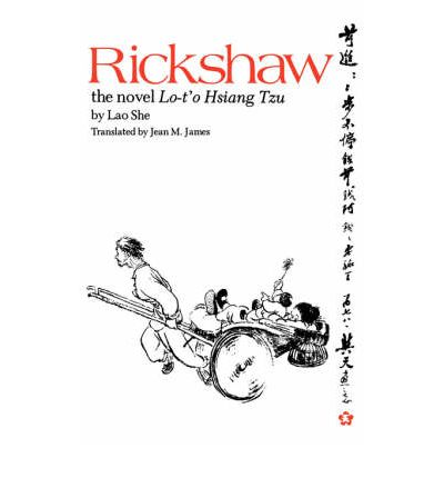 rickshaw by chinese literary great lao she essay Full-text (pdf)   the global circulation of victorian actants and ideas in the niche of nature, culture, and technology: liberalism and liberalization.