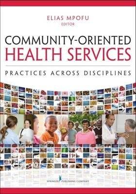 Community-Oriented Health Services : Practices Across Disciplines