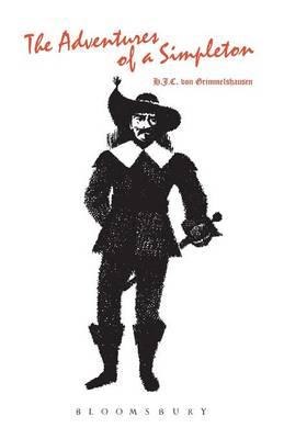a review of the adventures of a simpleton a novel by grimmelshausen The adventures of a simpleton by h j c von the adventures of a simpleton: author: h j c von grimmelshausen: all our books are vintage and second hand.