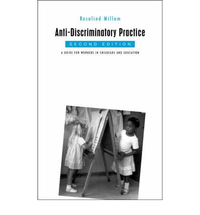 anti discriminatory practices 2 essay Anti-oppressive practice theory and reflexive lifeworld-led approaches to  2  background: agenda for aop i argue that debates that consider.