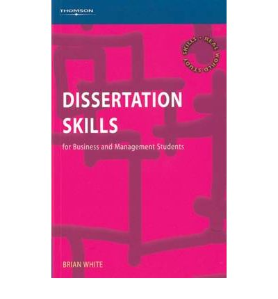 Dissertation Skills: For Business and Management Students: Amazon.co ...