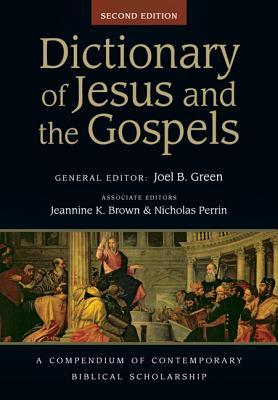 Dictionary of Jesus and the Gospels