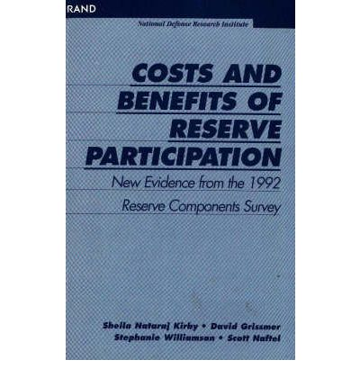Costs and Benefits of Reserve Participation : New Evidence from the 1992 Reserve Components Survey