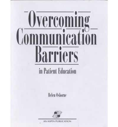 Overcoming Communication Barriers in Patient Education