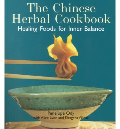 Chinese herbal cookbook mnimh penelope ody 9780834804807 for Ayurvedic healing cuisine