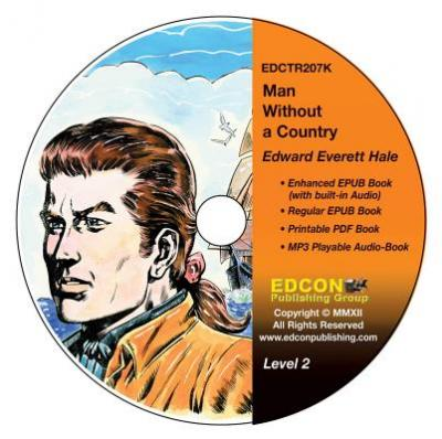 Man Without a Country : High-Interest Chapter Book and Audio Files (Digital Files on CD-ROM)