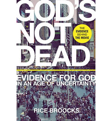 God's Not Dead : Rice Broocks : 9780849948534