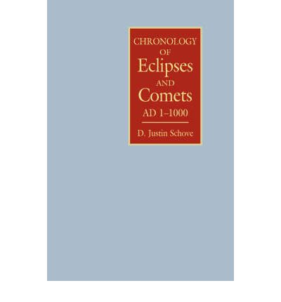 Chronology of Eclipses and Comets, A.D.1-1000