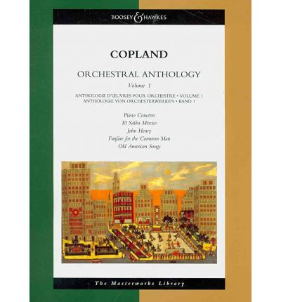 Orchestral anthology fanfare for the common man el for Aaron copland el salon mexico score