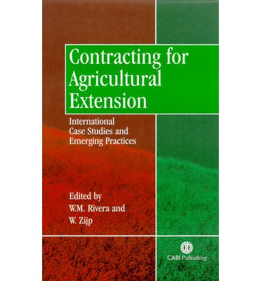 Contracting for Agricultural Extension : International Case Studies and Emerging Practices