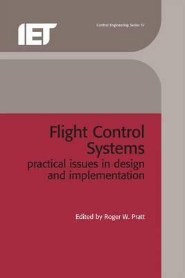 Flight Control Systems : Practical Issues in Design and Implementation