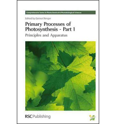 Primary Processes of Photosynthesis: Pt. 1 : Principles and Apparatus