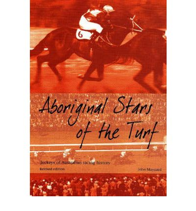 Aboriginal Stars of the Turf Jockeys of Australian racing history  Illustrate...
