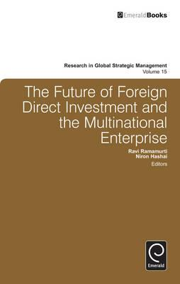 Multinational Corporations and Foreign Direct Investment: Avoiding Simplicity, Embracing Complexity