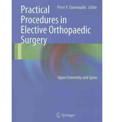 Practical Procedures in Elective Orthopedic Surgery