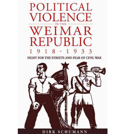 Political Violence in the Weimar Republic