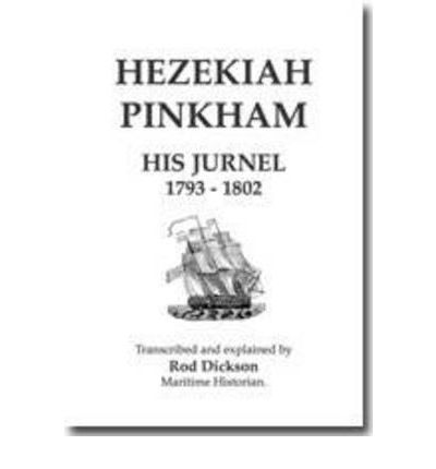 Over 100000 free legal ebooks available page 270 ebooks box hezekiah pinkham his jurnel 1793 1802 0859055086 by rod dickson epub fandeluxe Gallery