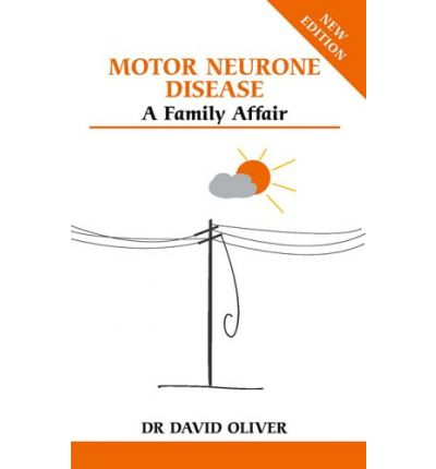 Motor Neurone Disease David Oliver 9780859699778