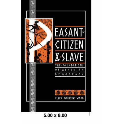 Peasant, Citizen and Slave