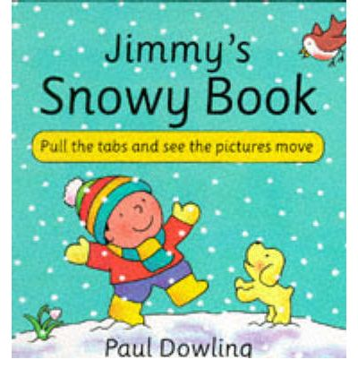 Download gratuito di ebook pdf in linea Jimmys Snowy Book 9780862644826 MOBI by Paul Dowling