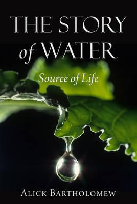 The Story of Water: Source of Life