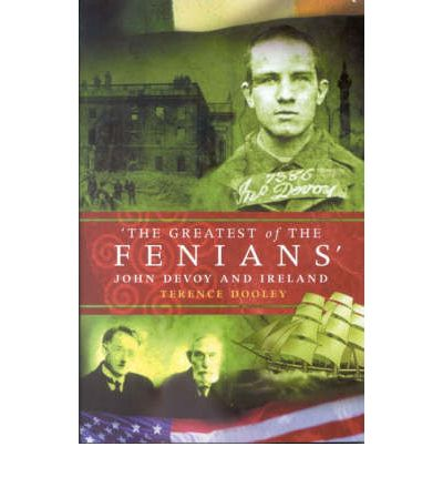The Greatest of the Fenians