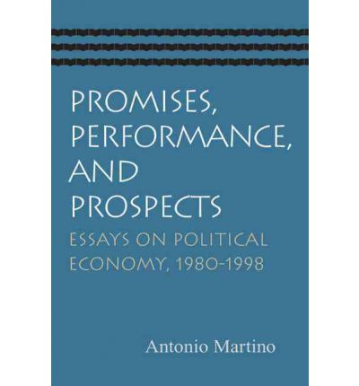 1980 1998 economy essay performance political promise prospect Does rapid population growth adversely affect the overall performance of the   does reduced fertility improve the economic prospects of families and societies   conference on population and development at cairo in 1994 (singh 1998)   economic growth and poverty in the developing world, ' the essays in this.