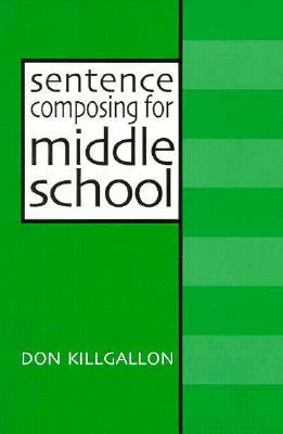 Sentence Composing for High School : A Worktext on Sentence Variety and Maturity