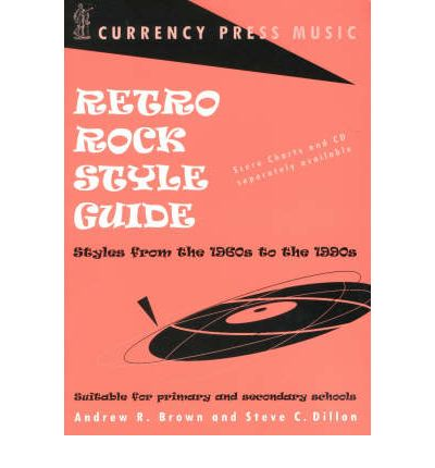 Retro Rock Style Guide : Andrew R. Brown : 9780868196619