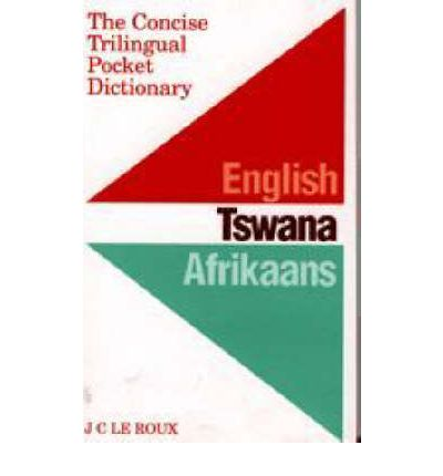 Bilingual multilingual dictionaries free ereader books texts download epub ebooks free concise trilingual pocket dictionary english tswana afrikaans 0868521841 by jc le roux pdf fandeluxe Images
