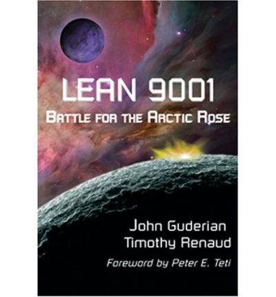 Lean 9001 : Battle for the Arctic Rose