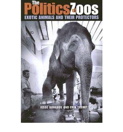 The Politics of Zoos