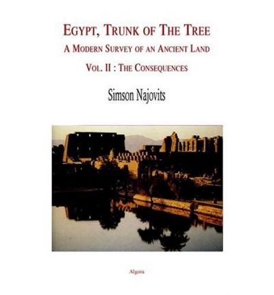 Egypt, the Trunk of the Tree Vol. 2