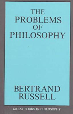 the value of studying philosophy depicted in the problems of philosophy a book by bertrand russell