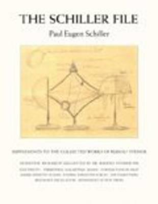 The Schiller File : Supplements to the Collected Works of Rudolf Steiner