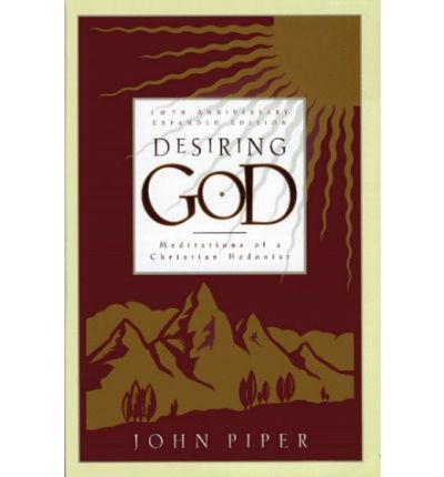 the theme of christian hedonism in john pipers book desiring god God-centered resources from the ministry of john piper john piper's newly retitled book, 'astonished by god,' is now available desiringgodorg also, his teaching of christian hedonism could very easily be seen as following the teaching of patristic tradition.