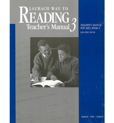 Laubach Way to Reading Teachers Manual for Skill Book 3 : Long Vowel Sounds