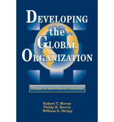 global organizational strategies In this article global organization design  control strategies in  while recognizing that these pieces are not specifically focused on the global.