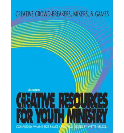 Ebook kostenloser Download cz Creative Crowd-breakers, Mixers and Games by Wayne Rice, Mike Yaconelli ePub 9780884892656